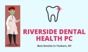 Best Dentist in Yonkers NY